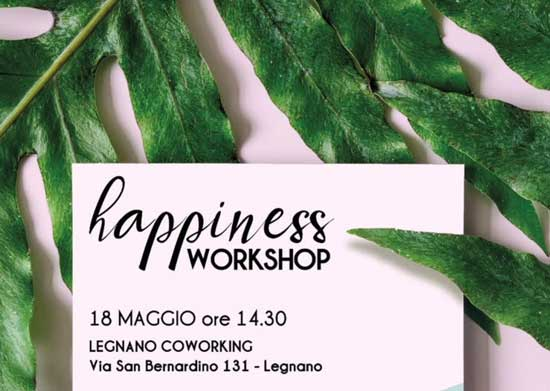 Happiness Workshop Legnano